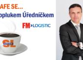 Na kafe se… Svatoplukem Úředníčkem, platform directorem společnosti FM Logistic